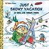 Just a Snowy Vacation (Look-Look)