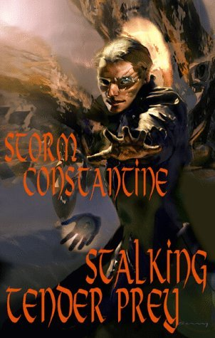 Stalking Tender Prey by Storm Constantine