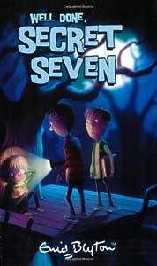 Well Done, Secret Seven (The Secret Seven, #3)
