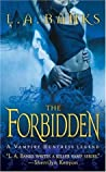 The Forbidden (Vampire Huntress, #5)