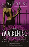 The Awakening (Vampire Huntress, #2)