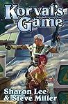 Korval's Game (Liaden Universe #11,13)