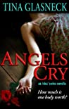 Angels Cry (The Spark Before Dying #2)