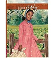 Meet Addy: An American Girl (American Girls: Addy, #1)