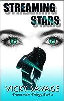Streaming Stars (Transcender Trilogy)