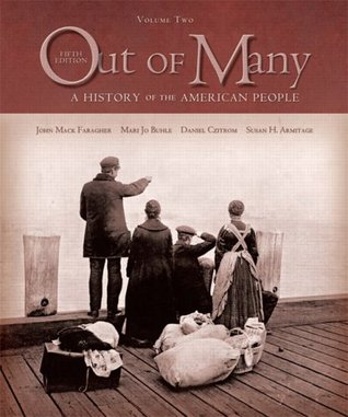 Out of Many: A History of the American People, Volume II (Chapters 16-31)