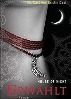 Erwählt (House of Night, #3)