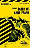 Cliffs Notes on Frank's The Diary of Anne Frank