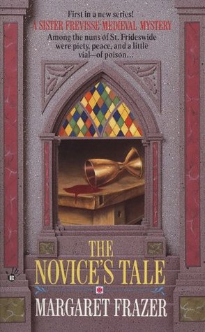 The Novice's Tale (Sister Frevisse, #1) by Anne Perry