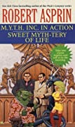 M.Y.T.H. Inc. in Action / Sweet Myth-tery of Life