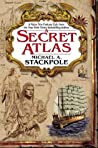 A Secret Atlas (The Age of Discovery, #1)