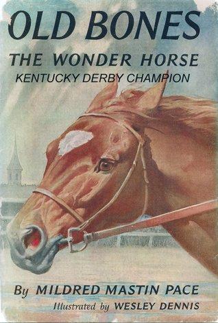 Old Bones the Wonder Horse Kentucky Derby Champion