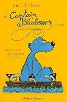 The 13½ Lives of Captain Bluebear (Zamonia, #1)