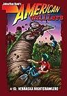 Nebraska Nightcrawlers (American Chillers, #15)