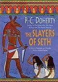 The Slayers of Seth (Amerotke, #4)