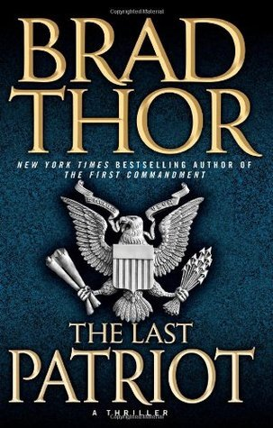 The Last Patriot (Scot Harvath, #7)
