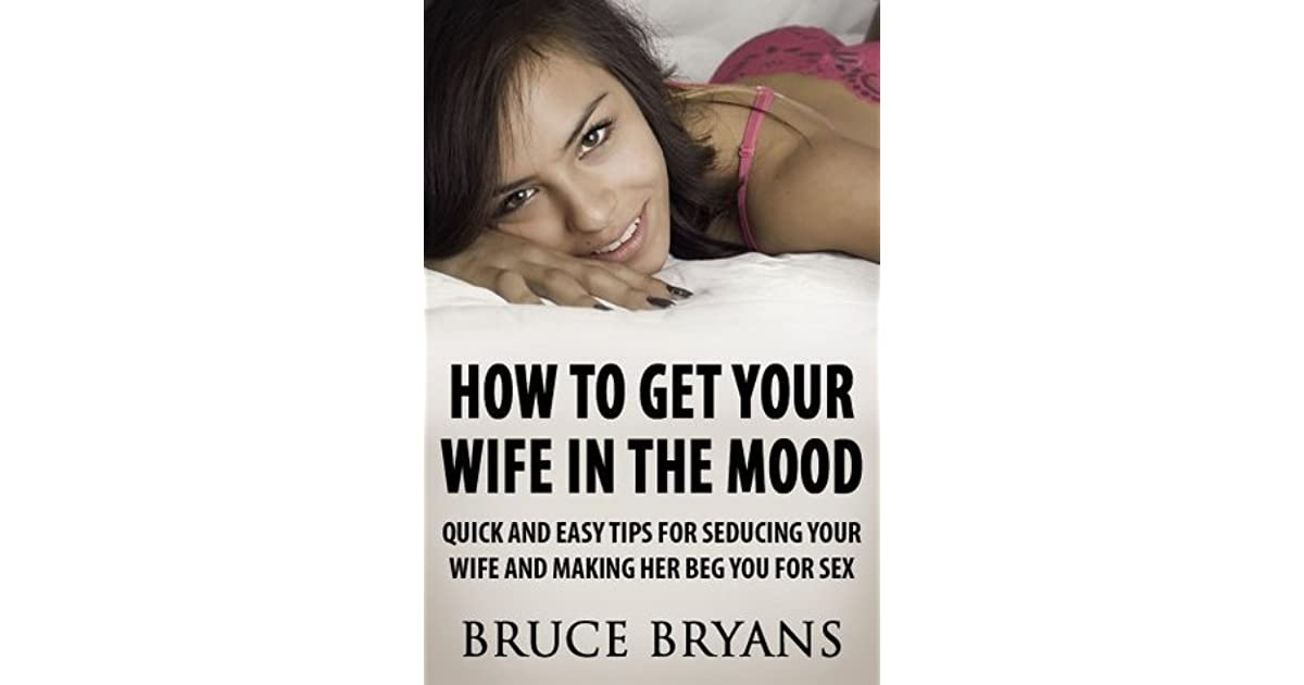 My desperate wife sex tips