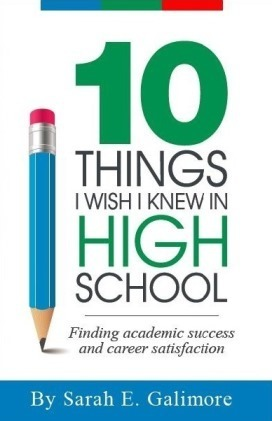 sarah-galimore-10-things-i-wish-i-knew-in-high-school