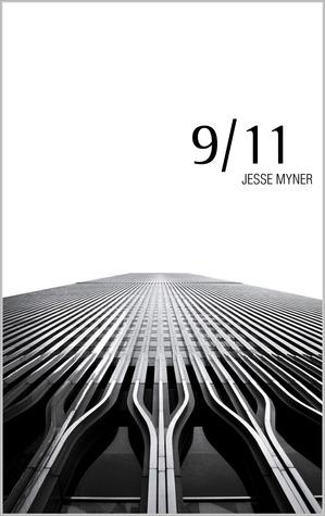 9 / 11 by Jesse Myner