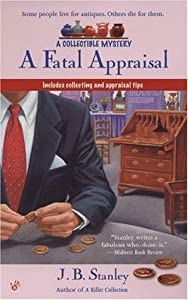 A Fatal Appraisal (Antiques & Collectibles Mysteries, #2)