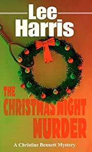 The Christmas Night Murder (Christine Bennett, #5)