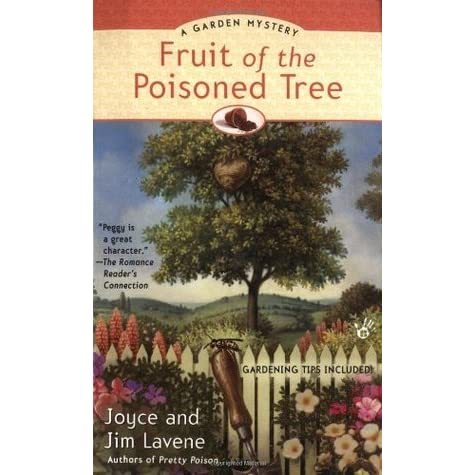Fruit of the Poisoned Tree (Peggy Lee Garden Mystery, #2 ...