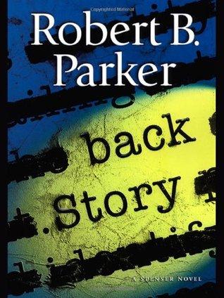Back Story by Robert B. Parker