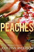 The Secrets of Peaches (Peaches, #2)
