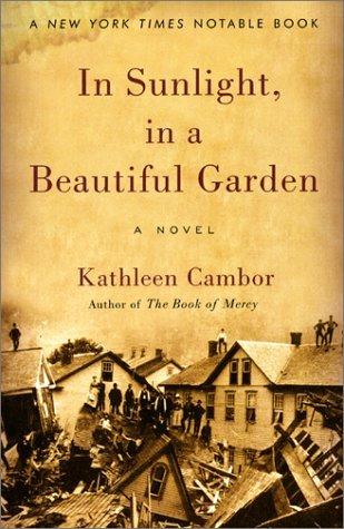 In Sunlight, in a Beautiful Garden by Kathleen Cambor