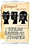 Gimpel the Fool and Other Stories by Isaac Bashevis Singer