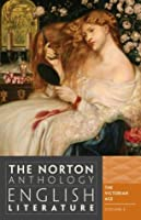 The Norton Anthology of English Literature, Vol. E the Victorian Age