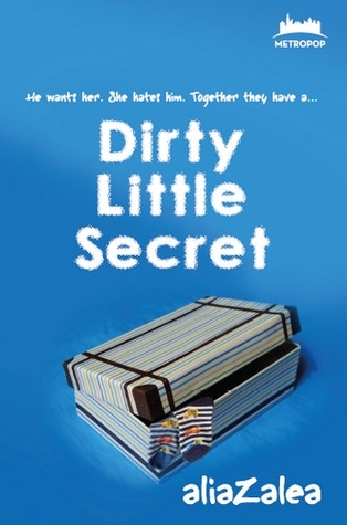 Dirty Little Secret by AliaZalea