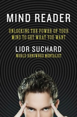 Mind-reader-unlocking-the-power-of-your-mind-to-get-what-you-want