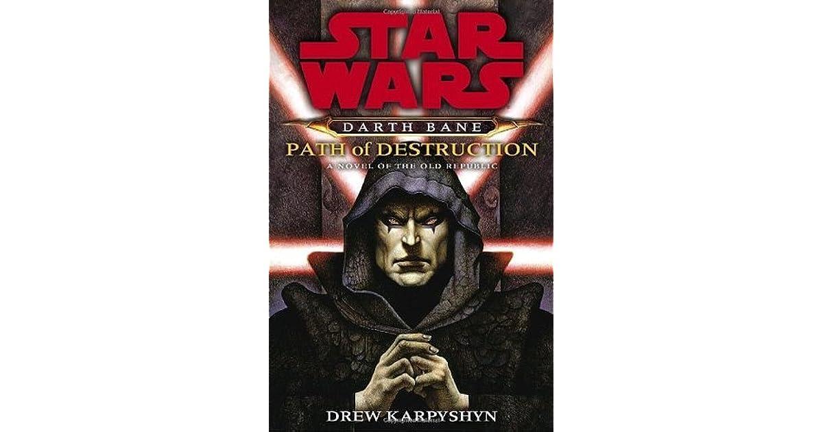 Path of Destruction (Star Wars: Darth Bane, #1) by Drew