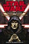 Path of Destruction (Star Wars: Darth Bane, #1)