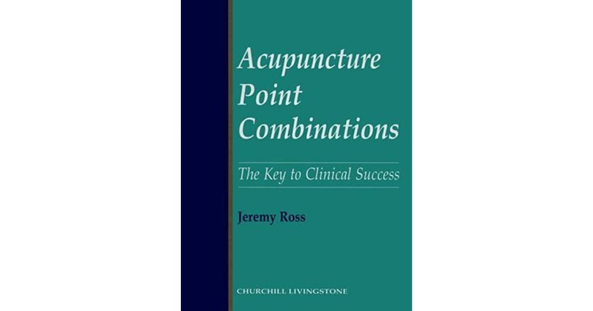 Acupuncture Point Combinations Pdf