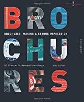 Brochures: Making a Strong Impression (Creative Solutions)