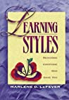 Learning Styles by Marlene D. Lefever