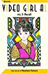 Video Girl Ai, Vol. 03: Recall
