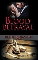 Blood Betrayal (The Primigenio Tales, #1)