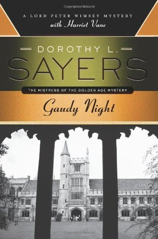 Gaudy Night (Lord Peter Wimsey, #12)