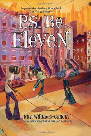 P.S. Be Eleven by Rita Williams-Garcia