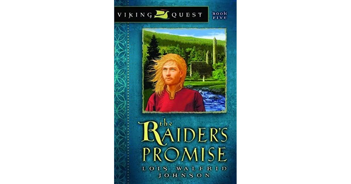 Raiders Promise Viking Quest 5 By Lois Walfrid Johnson