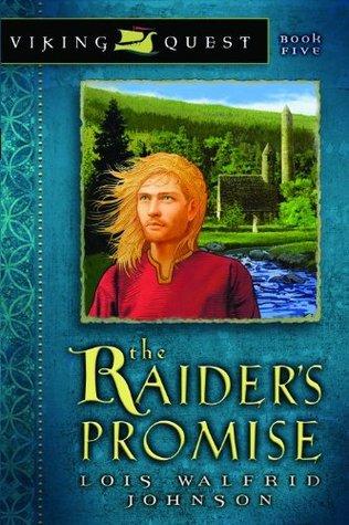 Raider's Promise by Lois Walfrid Johnson
