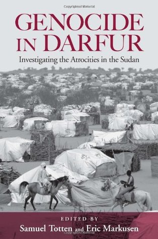 Genocide in Darfur: Investigating the Atrocities in the Sudan