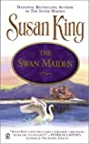 The Swan Maiden (Celtic Nights, #2)