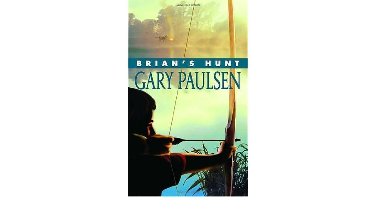 Brian S Hunt Brian S Saga 5 By Gary Paulsen