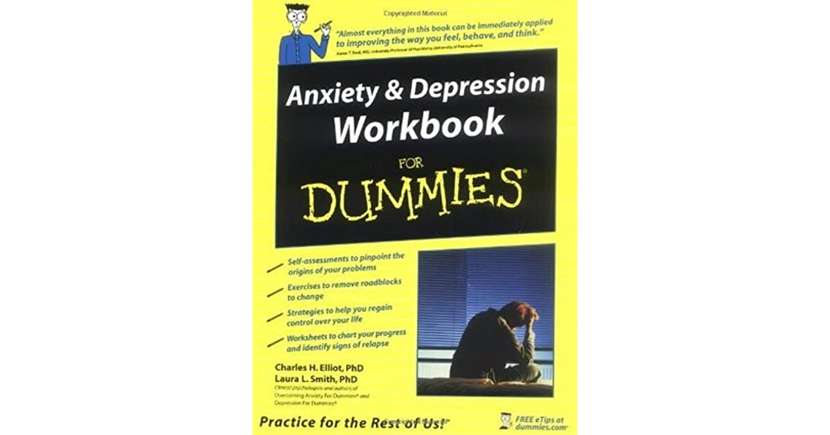 Anxiety And Depression Workbook For Dummies By Charles H