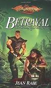 Betrayal (Dragonlance: Dhamon Saga, #2)