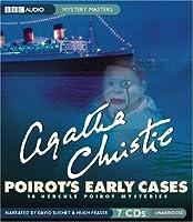 Poirot's Early Cases: 18 Hercule Poirot Mysteries (Hercule Poirot, #41)